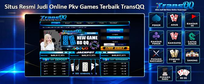 Situs Resmi Pkv Games TransQQ. Akunpkvpro.com