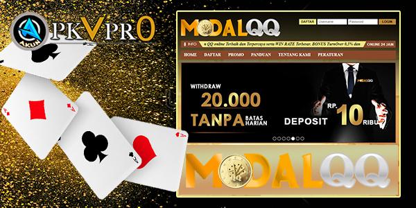 ModalQQ Situs Judi Poker Online Terbaik Dan Terpercaya. Akunpkvpro.com